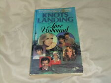 KNOTS LANDING LOVE UNBOUND #3 BASED ON TV SERIES 1986 P/B 1ST ANNE CAVALIERE