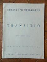 Neidhöfer Christoph Transitio Spartito Orchestra Billaudot 1995