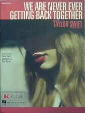 TAYLOR SWIFT SHEET MUSIC, 2012 (WE ARE NEVER EVER GETTING BACK TOGETHER