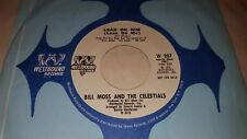 BILL MOSS & THE CELESTIALS Lean On Him/Ever Since 1972 DJ PROMO Westbound W 207