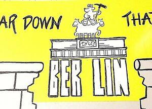 TEAR DOWN THAT WALL BERLIN  by Hans J Stenzel 1991