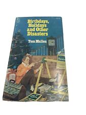 Birthday Holidays & Other Disasters by Tom Mullen 1978 Paperback Book