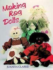 Making Rag Dolls by Clarke, Juanita