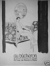 PUBLICITÉ 1927 AU BÛCHERON LE GRAND MAGASIN DE MEUBLES - R.VINCENT - ADVERTISING