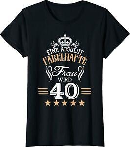 Shirt 40. Geburtstag Eine absolut fabelhafte Frau wird 40 Geschenk Damen Spruch