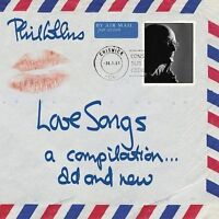 NEW - Love Songs: A Compilation...Old and New (2CD) by Phil Collins