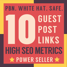 10 Guest Post PBN DoFollow Permanent High Metrics Contextual Backlinks