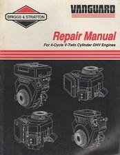 1994 BRIGGS & STRATTON VANGUARD 4-CYL. V-TWIN CYL.OHV REPAIR MANUAL 272144 (478)