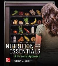 Nutrition Essentials : A Personal Approach by Wendy J. Schiff (2017, Paperback)
