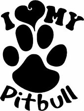 I Love my Pitbull  Vinyl sticker (available in several vinyl colors)
