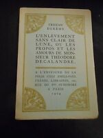 """L'enlèvement sans clair de lune.."" by Tristan Dereme. 1924 limited numbered ed"