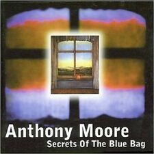 Anthony Moore Secrets Of The Blue Bag CD NEW 2002