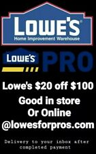 3 LOWES $20 off $100 OFF Promocoup on Exp 11/6 IN-STORE ONLINE at LOWESFORPROS
