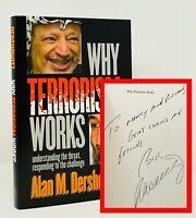 Alan M Dershowitz - Why Terrorism Works - SIGNED 1st 1st - Lawyer O.J Simpson
