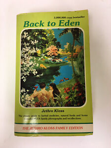 Back to Eden: Authorized Kloss Family Edition by Kloss, Jethro Paperback