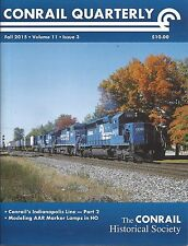 CONRAIL QUARTERLY: Fall 2015 issue - The CONRAIL Historical Society (BRAND NEW)