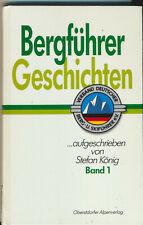 Stefan König: Bergführer Geschichten Band 1 (1990)
