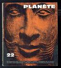 Revue - Planète N° 22 - Mai Juin 1965 - Les Rêves le sexe n'est pas la seule clé
