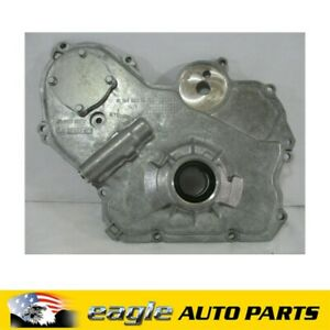 HOLDEN ZAFIRA VECTRA ASTRA Z22SE FRONT ENGINE TIMING COVER & OIL PUMP # 93166701