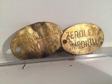 Vintage Zerolene  MOTOR OIL MEDIUM & no. 5 BRASS TAG Lot Automobillia