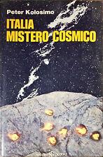 ITALIA MISTERO COSMICO - PETER KOLOSIMO - SUGARCO, 1977