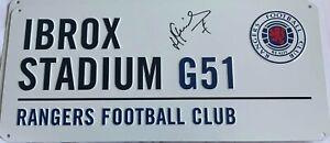 RANGERS IBROX STADIUM G51 STREET SIGN HAND SIGNED By IANIS HAGI