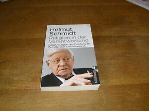 Schmidt, Helmut: Religion in der Verantwortung. Gefährdungen des Friedens
