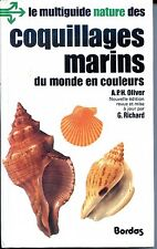 COQUILLAGES MARINS DU MONDE EN COULEURS - A.P.H. Oliver 1983 - Zoologie