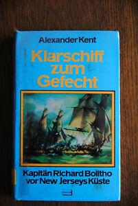 Klarschiff zum Gefecht von Alexander Kent