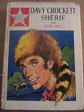 Tom Hill: Davy Crockett Shérif/ Bibliothèque Rose Hachette, 1969