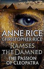 Ramses the Damned Returns: The Passion of Cleopatra by Anne Rice, Christopher Rice (Paperback, 2017)