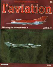 Revue l'encyclopédie illustrée de l'aviation 1982 éditions Atlas No 33