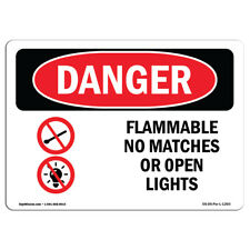 Osha Danger - Flammable No Matches Or Open Lights | Heavy Duty Sign or Label