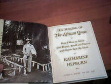 MAKING OF AFRICAN QUEEN  ~ HEPBURN 1987  FIRST ED HCDJ Bogart Bacall Huston PICS