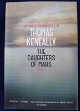 The Daughters of Mars by Thomas Keneally Author Schindler's List, 2013 Hardcover