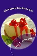 Dess: John's Cheese Cakes Recipe Book : Simple and Delicious Cheese Cakes? by...
