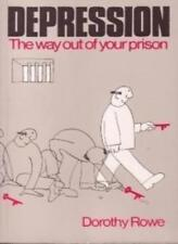 Depression: The Way Out of Your Prison-Dorothy Rowe