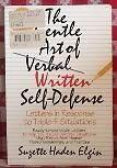 The Gentle Art of Verbal Written Self-Defense : Le
