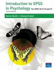 Introduction to SPSS in Psychology: For SPSS 10, 11, 12 and 13,Dr Dennis Howitt