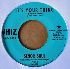 FUNK 45 - SENOR SOUL - IT'S YOUR THING b/w SOME GOT IT, SOME DONT - WHIZ LABEL