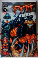 PITT CREW (1998) #5 SCARCE Dale Keown RICHARD PACE Image Comics FULL BLEED rare