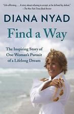FIND A WAY - NYAD, DIANA - NEW PAPERBACK BOOK