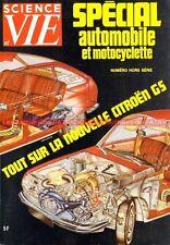 SCIENCE et VIE HS 1971 SALON AUTO MOTO ; CITROEN GS RENAULT 12 Gordini FERRARI