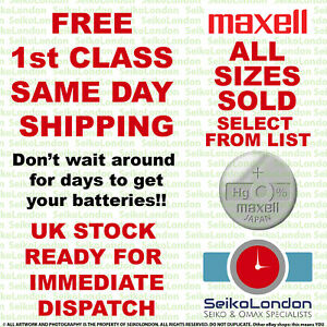 Maxell Silver Oxide Watch Battery 1.55v ALL SIZES OF WATCH BATTERIES - FAST!!