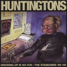 NEW - Growing Up Is No Fun by Huntingtons