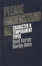 Please Understand Me : Character and Temperament Types by Marilyn Bates and D...