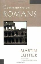 Commentary on Romans Luther Classic Commentaries