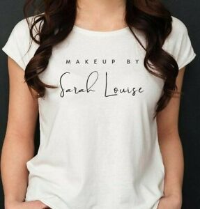 """Personalised Makeup Artist T-Shirt. MUA Beauty """"Makeup by Your Name"""" Design"""