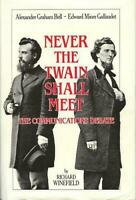 Never the Twain Shall Meet : Bell, Gallaudet, and the Communications Debate
