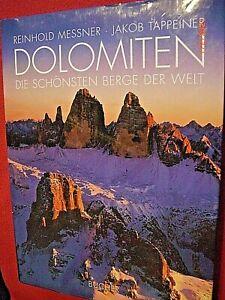 """Bergbuch Reinhold Messner-Jakob Tappeiner """"D o l o m i t e n"""" 2002"""